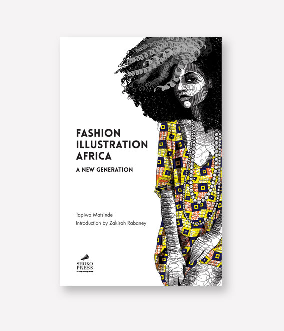 Shoko Press Fashion Illustration Africa Tapiwa Matsinde Atelier Fifty Five